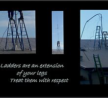 Ladders are an extension of your legs by myraj