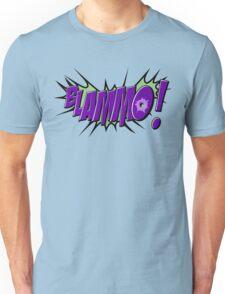 BLAMMO! Unisex T-Shirt