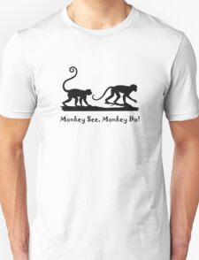 Monkey See Monkey Do Monkeys Silhouette  T-Shirt