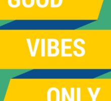 good vibes only green  (pls contact for customization of colours) Sticker