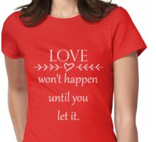 Let Love In- White Text Womens Fitted T-Shirt