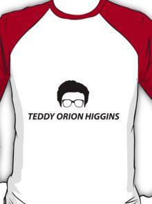 TEDDY ORION HIGGINS T-Shirt
