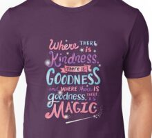Kindness, Goodness, & Magic Unisex T-Shirt