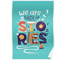 We Are Made of Stories Poster