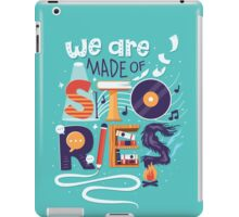 We Are Made of Stories iPad Case/Skin