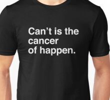 Charlie Sheen Speaks 'Can't is the Cancer of Happen' Unisex T-Shirt
