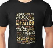 Don't be afraid to suck T-Shirt