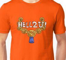 HELL2U Unisex T-Shirt