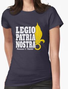 French Foreign Legion - Legio Patria Nostra & Grenade Womens Fitted T-Shirt