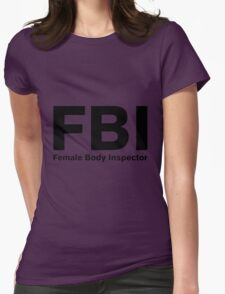 Female body inspector Womens Fitted T-Shirt