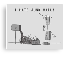 I Hate Junk Mail Canvas Print