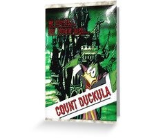 Duckula the B Movie Greeting Card