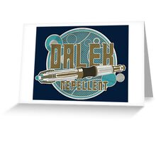 DALEK REPELLENT Greeting Card