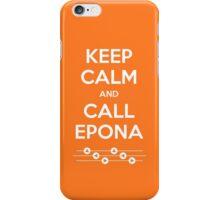 Keep Calm and Call Epona iPhone Case/Skin