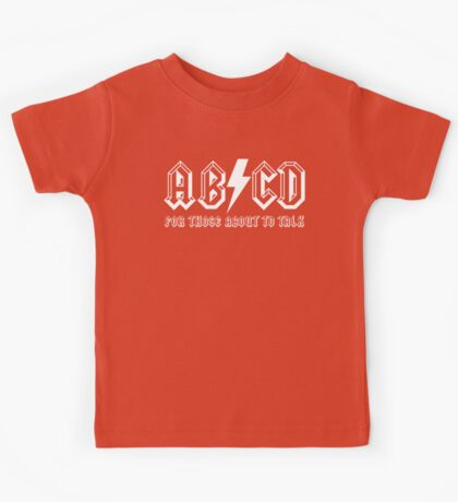 For Those About to Talk Kids Tee