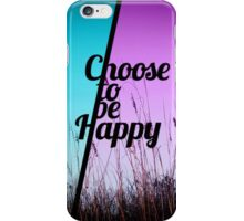 """Choose to be Happy"" Typography in Teal & Purple iPhone Case/Skin"