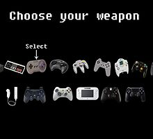 Choose your Weapon by Atarikat