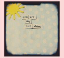 You are my sunshine Kids Tee