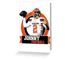 Johnny Football - Cleveland Browns Greeting Card