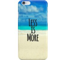 """""""Less is More."""" Typography Abstract Beach Scene iPhone Case/Skin"""