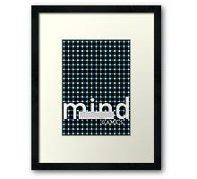 No more mind games Framed Print