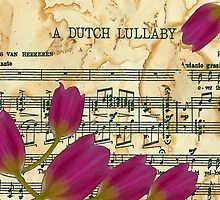 A Dutch Lullaby  by Sandra Foster