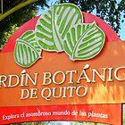 Jardin Botanico de Quito Sign by Laurel Talabere