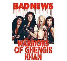 Bad News (Warrior of Ghengis Khan Photographic Print
