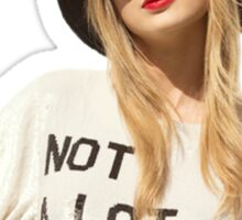 """Taylor's 22 """"Not a lot going on at the moment"""" Sticker"""