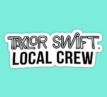 Taylor Swift's 1989 Tour Merch - Local Crew by queenswift