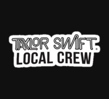 Taylor Swift's 1989 Tour Merch - Local Crew One Piece - Short Sleeve