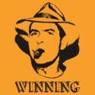 Charlie Sheen Winning Shirt by Waco100