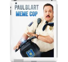 Paul Blart - Meme Cop iPad Case/Skin