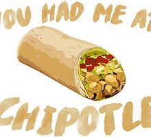 You Had Me At Chipotle by KhrisJWilson