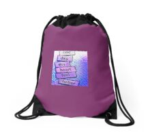 One Day My Heart Feel Better Drawstring Bag