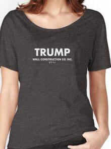 Trump Wall Construction Women's Relaxed Fit T-Shirt