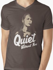 Quiet without you Mens V-Neck T-Shirt