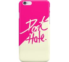 """""""Don't Hate"""" Two Tone Pink & Vintage White iPhone Case/Skin"""