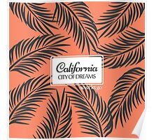 """""""Californita, City of Dreams"""" Coral and Palm Fronds Poster"""