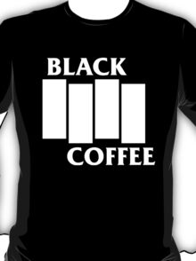 Black Flag Coffee  T-Shirt