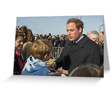 Prince William meets his match. Greeting Card