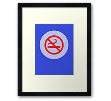 No Smoking T-Shirt ~ Stay Healthy Top ~ Phone Cover ~ Card Quit Sign Framed Print