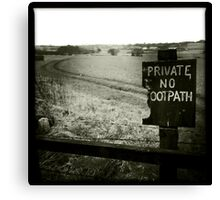 Private - No Footpath Canvas Print