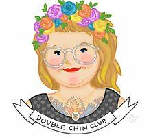 Double Chin Club by Rachele Cateyes