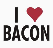 I Heart Bacon!! by Bobgoblin32
