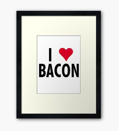 I Heart Bacon!! Framed Print