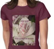 The Lord is Risen prints/cases/gifts/apparel Womens Fitted T-Shirt