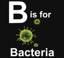 B is for Bacteria (dark shirts) One Piece - Short Sleeve