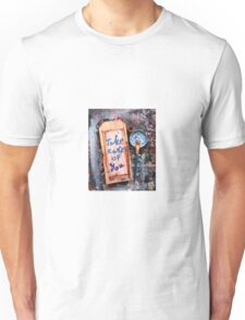 take care of you Unisex T-Shirt