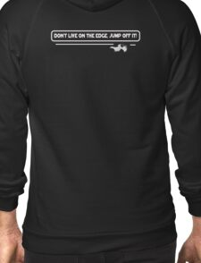 Don't Live on the Edge, Jump off it! Wingsuit Flyer T-Shirt